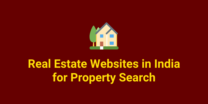 Real Estate Websites in India for Property Search