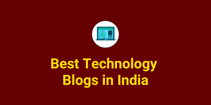 Top Technology Blogs from India