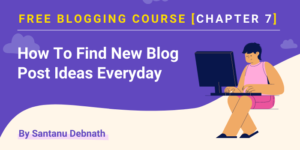 free blogging course - how to find blog post ideas